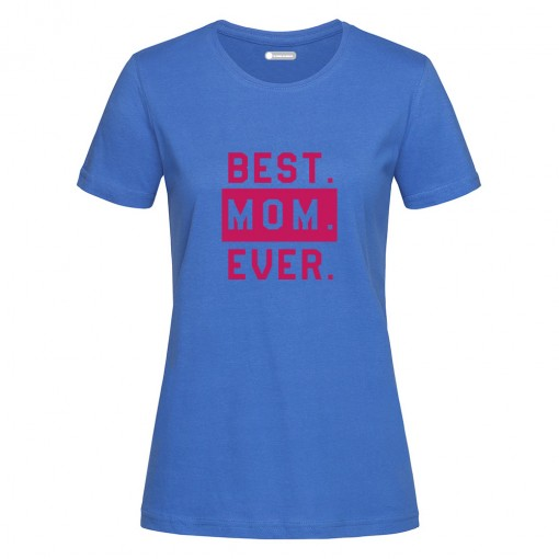 "T-Shirt donna ""Best Mom Ever"""
