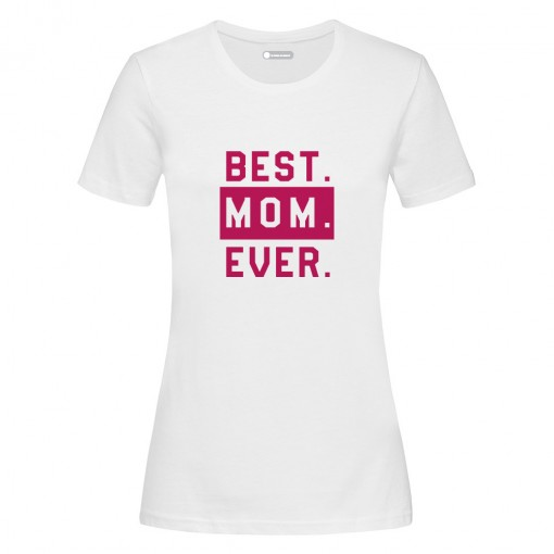 "T-Shirt donna ""Best Mom Ever"""